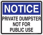 "8 x 10"" Notice Private Dumpster Not For Public Use Decal"