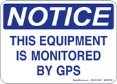 "5 x 7"" Notice This Equipment Is Monitored By GPS Decal"
