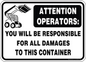 "5 x 7"" Attention Operators You Will Be Responsible For All Damages To This Container Decal"