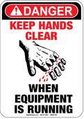 "5 x 7"" Danger Keep Hands Clear When Equipment Is Running Decal"
