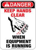 "5 x 7"" Danger Keep Hands Clear When Equipment Is Running Decal"