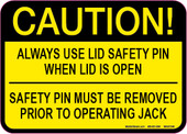 "5 x 7"" Caution Always Use Lid Safety Pin When Lid Is Open Decal"