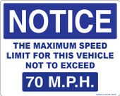 "8 x 10"" Notice The Maximum Speed Limit For This Vehicle Not To Exceed 70 M.P.H. Decal"