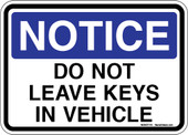 "5 x 7"" Notice Do Not Leave Keys In Vehicle Decal"