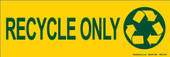 "4 x 12"" Recycle Only Sticker Decal"