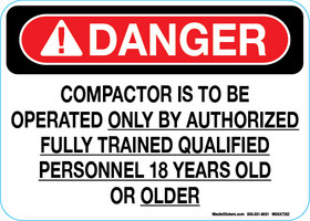 5x7 Quot Danger Compactor Is To Be Operated Only By Authorized