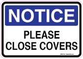"5 x 7"" Notice Please Close Covers Sticker Decal"