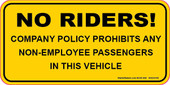 "2 x 4"" No Riders! Company Policy Prohibits Any Non-Employee Passengers In This Vehicle decal"