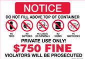 """11 x 16"""" Notice Do Not Fill Above Top Of Container $750 Fine"""