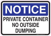 "5 x 7"" Notice Private Container No Outside Dumping Sticker Decal"
