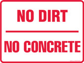 "9 x 12"" No Dirt No Concrete Decal"