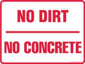 """9 x 12"""" No Dirt No Concrete Decal"""