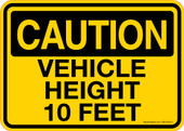 "5 x 7"" Caution Vehicle Height 10 Feet  Sticker Decal"