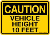 "5 x 7"" Caution Vehicle Height 10 Feet  Sticker Decal"