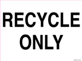 "9 x 12"" Recycle Only Recycling Decal"