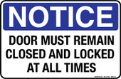 "8 x 12"" Notice Door Must Remain Closed And Locked At All Times Decal"