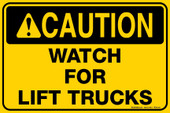 "8 x 12"" Caution Watch For Lift Trucks Decal"