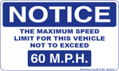 "3x 5"" Notice Maximum Speed Limit Sticker  60 M.P.H."