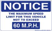 "3x 5"" Notice Maximum Speed Limit Sticker  60 M.P.H."