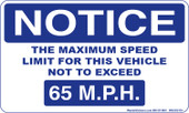 "3 x 5"" Notice Maximum Speed Limit Sticker  65 M.P.H."