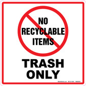 "6 x 6"" No Recyclable Items Trash Only Decal"