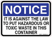 "5 x 7"" Notice It Is Against The Law To Put Hazardous Or Toxic Waste In This Container Sticker Decal"