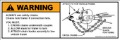 "2 X 6"" Warning Always Use Safety Chains"