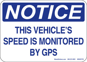 """5 x 7"""" Notice This Vehicles Speed is Monitored by GPS Sticker"""