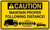 "3 x 5"" Caution Maintain Proper Following Distance Decal"