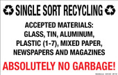 "7 x 11""Single Sort Recycling Absolutely No Garbage  Decal"