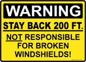 """13 x 18"""" Warning Stay Back 200 Ft. Decal"""