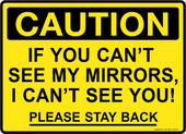 "13 x 18"" Caution Please Stay Back Decal"