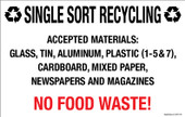 "7 x 11""Single Sort Recycling Accepted Materials: No Food Waste Decal"