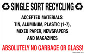 "7 x 11"" Single Sort Recycling Absolutely No Garbage, Glass Decal"