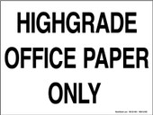 "9 x 12"" Highgrade Office Paper Only Decal."