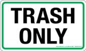 "3 x 5"" Trash Only Sticker"