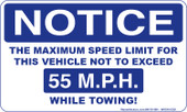 "3 x 5"" Notice Maximum Speed Limit 55 MPH While Towing Sticker"