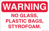 "7 x 11"" Warning, No Glass, Plastic Bags, Styrofoam Decal"