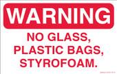 "7 x 11"" Warning, No Glass, Plastic Bags, Styrofoam Decal"
