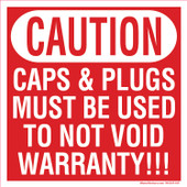"""5 x 5"""" Caution Caps & Plugs Must be Used Decal"""