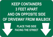 "7 x 10"" Keep Containers 3 Feet Apart and on Opposite Side of Driveway Decal"
