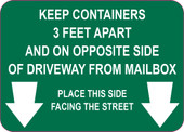 "5 x 7"" Keep Containers 3 Feet Apart and on Opposite Side of Driveway from Mailbox Decal."