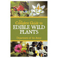 Complete Guide to Edible Wild Plants- Department of the Army