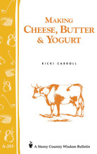 Making Cheese, Butter and Yogurt
