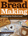 Bread Making a Home Course