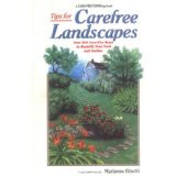 Tips for Carefree Landscapes Over 500 Sure- Fire Ways To Beautify Your Yard and Garden