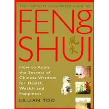 Feng Shui Complete Illustrated Guide