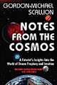 Notes from the Cosmos