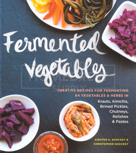 Book - Fermented Vegetables (Shockey)