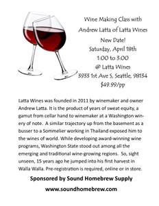 Wine Making Class with Andrew Latta